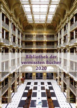 Literaturkalender. Bibliothek der vermissten Bücher. Ein Kalender über Bücher, die es womöglich gar nicht gibt